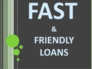 Fast Friendly Loans